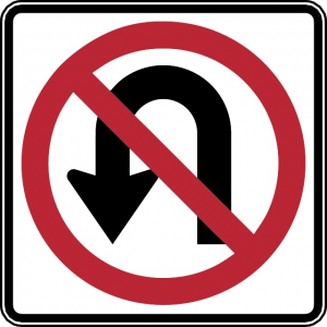 No U-Turn Explaining To Not Go Back